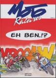 Catherine Devillard et Sébastien Sauvadet - Moto râleuses Tome 2 : Eh ben.!?.
