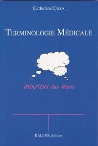 Catherine Dicos - Terminologie médicale - Moutons des mots.
