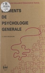 Catherine Diez-Desjours et Bernard Gillet - Éléments de psychologie générale.