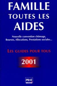 Accentsonline.fr Famille : toutes les aides. Bourses, allocations, prestations sociales, nouvelle convention chômage, édtion 2001 Image