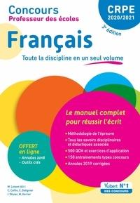 Catherine Dolignier - Concours Professeur des écoles - CRPE - Français - Le manuel complet pour réussir l'écrit - CRPE Admissibilité 2020.