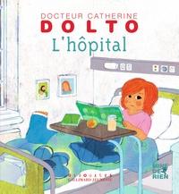 L'hôpital - Catherine Dolto-Tolitch pdf epub