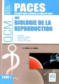 Catherine Dong et Emmanuel Pardo - Biologie de la reproduction UE2 - Tome 1.