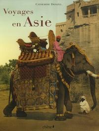 Catherine Donzel - Voyages en Asie.