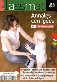 Goodtastepolice.fr Annales corrigées EP1 CAP Petite enfance - L'assmat Hors-série Image