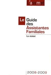 Catherine Doublet - Le Guide des Assistantes Familiales 2008-2009 - Le statut.