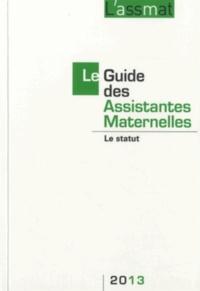 Catherine Doublet - Le Guide des Assistantes Maternelles 2013 - Le statut.