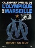 Catherine Droux et Yann Bouvier - Calendrier officiel de l'Olympique de Marseille - Génération 2008.
