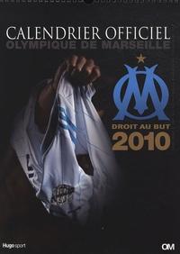 Catherine Droux et Yann Bouvier - Calendrier officiel Olympique de Marseille 2010.