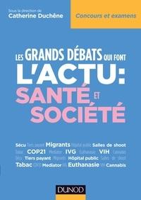 Les grands débats qui font l'actu : santé et société - Catherine Duchêne | Showmesound.org