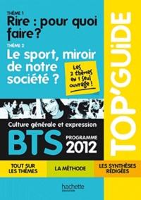 Catherine Duffau - BTS culture générale et expression - Programme 2012 : Thème 1, Rire : pour quoi faire ? Thème 2, Le sport, miroir de la société.