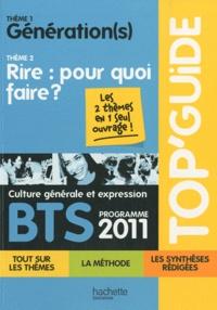 Galabria.be Culture générale et expression BTS programme 2011 - Thème 1, Génération(s); Thème 2, Rire : pour quoi faire ? Image