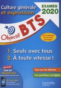 Téléchargement complet gratuit de bookworm Culture générale et expression BTS  - Thème 1, Seuls avec tous ; Thème 2, A toute vitesse ! 9782017082583 (Litterature Francaise) PDB RTF iBook