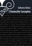 Catherine Dufour - L'immaculée conception. L'accroissement mathématique du plaisir.