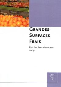 Catherine Dujardin - Grandes surfaces frais - Etat des lieux du secteur 2009.