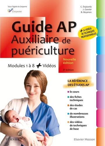 Guide AP Auxiliaire de puériculture. Modules 1 à 8 8e édition
