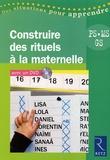 Catherine Dumas - Construire des rituels à la maternelle - PS, MS, GS. 1 DVD