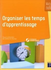 Catherine Dumas - Organiser les temps d'apprentissage - Maternelle. 1 DVD