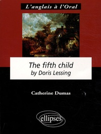 Catherine Dumas - The fifth child by Doris Lessing.