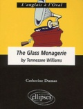 Catherine Dumas - The Glass Menagerie by Tennessee Williams.