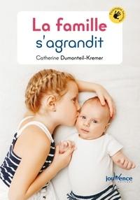 Catherine Dumonteil-Kremer - La famille s'agrandit.