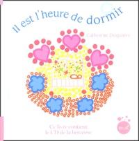 Catherine Duquaire - Il est l'heure de dormir. 1 CD audio