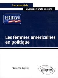 Catherine Durieux - Les femmes américaines en politique.