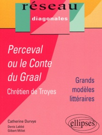 Ucareoutplacement.be Perceval ou le roman du Graal, Chrétien de Troyes, Tle - Grands modèles littéraires Image