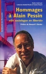 """Catherine Dutheil-Pessin et Yvonne Neyrat - Hommage à Alain Pessin - """"Un sociologue en liberté""""."""