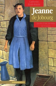 Openwetlab.it Jeanne de Jobourg - Paroles d'une paysanne du Cotentin Image