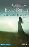 Catherine Ecole-Boivin - Jeanne des falaises.