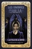 Jacqueline Odin - Les ombres de Julia, Tome 01 - La fille de la noyée.