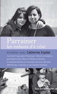 Catherine Enjolet - Parrainer les enfants d'à côté.