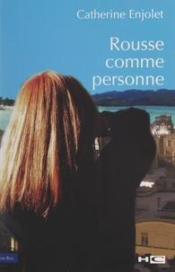 Catherine Enjolet et Paul Guimard - Rousse comme personne.
