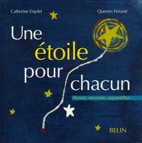 Catherine Enjolet et Quentin Ferrané - Une étoile pour chacun - De l'amour à donner, de l'amour à recevoir....