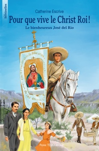 Accentsonline.fr Pour que vive le Christ roi! - Le bienheureux José del Rio Image
