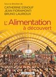 Catherine Esnouf et Jean Fioramonti - L'alimentation à découvert.