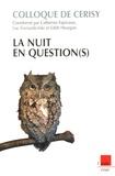 Catherine Espinasse et Edith Heurgon - La nuit en question(s) - Colloque de Cerisy, prospective d'un siècle à l'autre (VI).