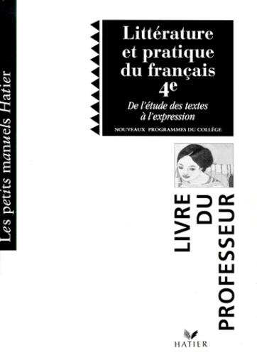 Litterature Et Pratique Du Francais 4eme De L Etude Des Textes A L Expression Guide Pedagogique