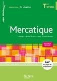 Catherine Fabrègue et Edwige Pandolfi - Mercatique Tle STMG - Pages détachables.