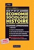 Catherine Fenet et Isabelle Waquet - ECE 1 ET 2 - Economie, Sociologie, Histoire du monde contemporain. Economie approfondie - Tout-en-un.