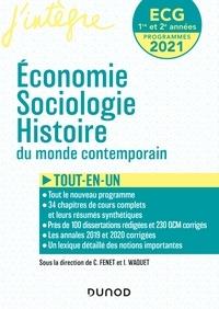 Catherine Fenet et Isabelle Waquet - ECG 1 ET 2  - Economie, Sociologie, Histoire du monde contemporain.