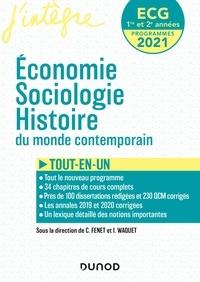 Catherine Fenet et Isabelle Waquet - ECG Economie, sociologie, histoire du monde contemporain 1re et 2e années.