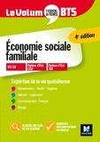Catherine Fetz et Christine Langlois - Le Volum' BTS - Economie sociale familiale - Révision et entrainement.