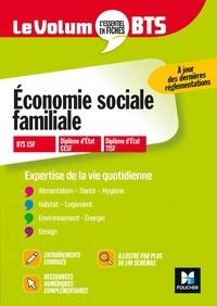 Catherine Fetz et Christine Langlois - Le Volum' BTS - Economie sociale familiale - Révision et entraînement.