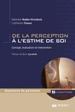 Catherine Fiasse - De la perception à l'estime de soi - Concept évaluation et intervention.