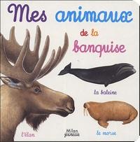 Catherine Fichaux - Mes animaux de la banquise.