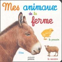Catherine Fichaux - Mes animaux de la ferme.