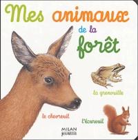 Catherine Fichaux - Mes animaux de la forêt.