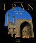 Catherine Firouzi et Alireza Firouzi - Iran - Eclat et splendeur de la Perse.